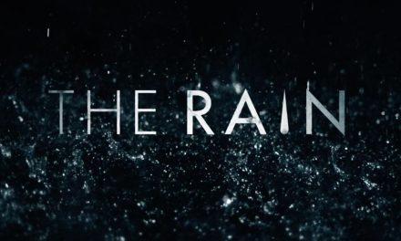 Series Spotlight n°6 : The Rain