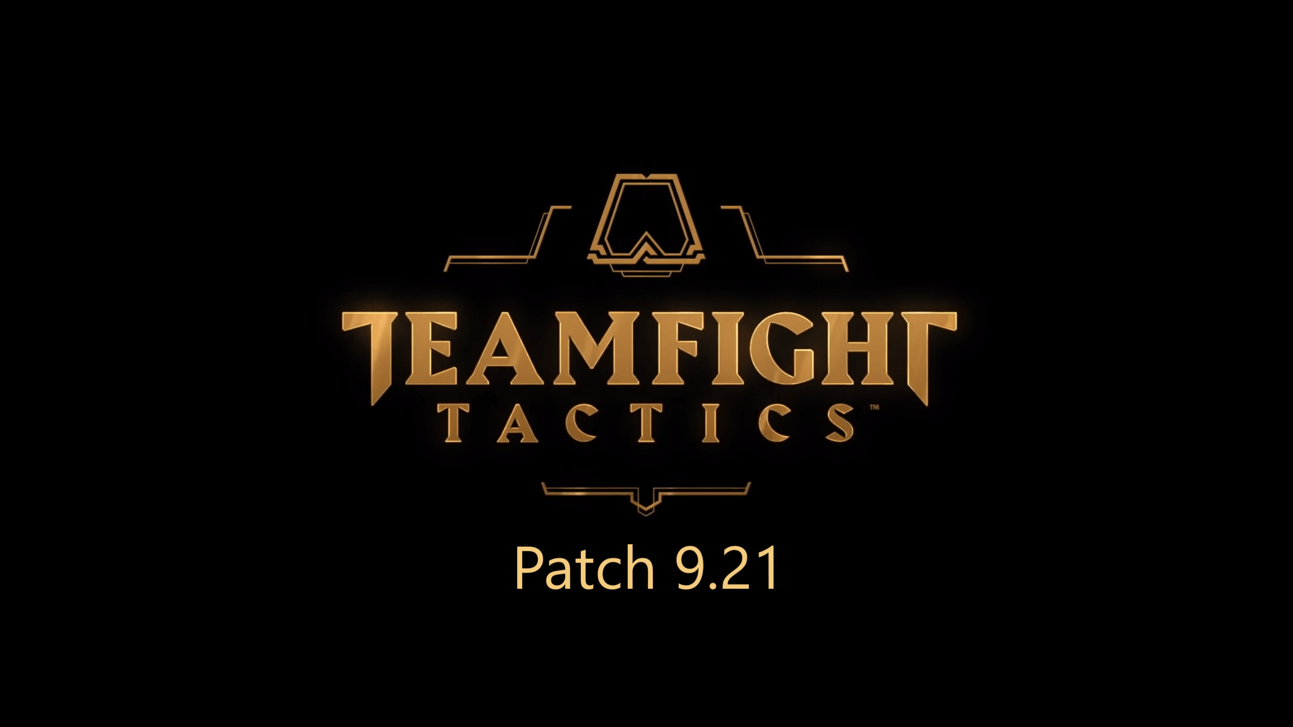 TeamFight Tactics : Patch 9.21