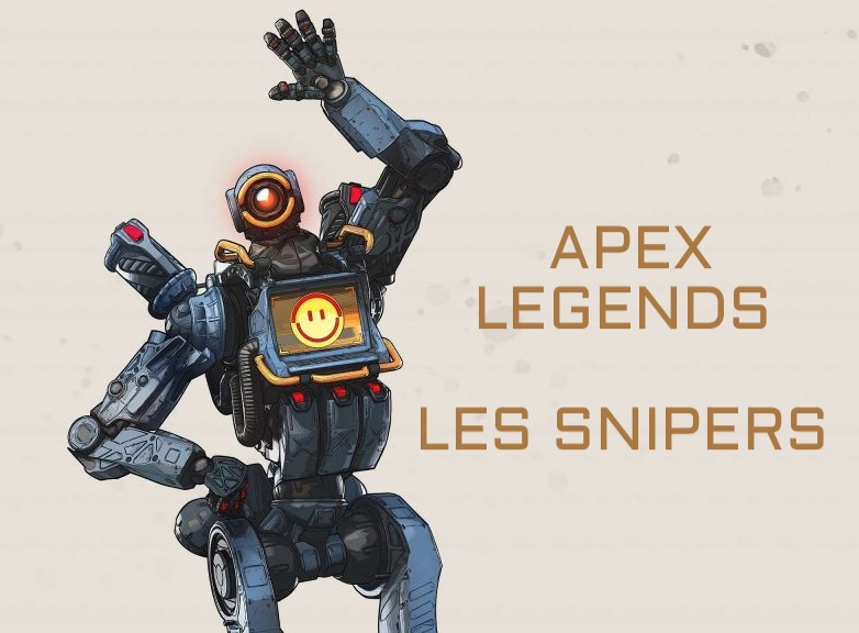 Les snipers dans Apex Legends