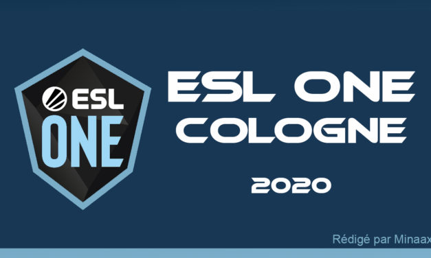 ESL One Cologne 2020 : Preview