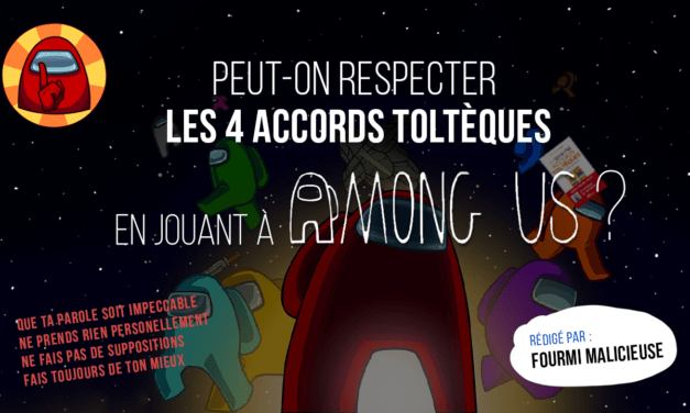 Among Us : peut-on respecter les 4 Accords Toltèques ?