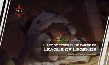L'art de perdre une partie de League of Legends
